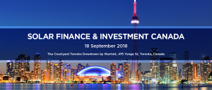 Solar Finance And Investment Canada - Toronto, September 2018
