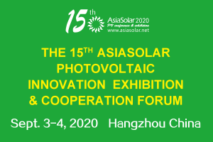 The 15th AsiaSolar Photovoltaic Innovation Exhibition & Cooperation Forum